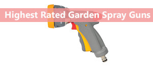 The Best Garden Spray Guns 2019