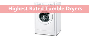 The Best Tumble Dryers 2017