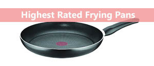 The Best Frying Pans 2017