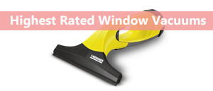 The Best Window Vacuums 2019