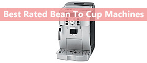 The Best Bean to Cup Machines 2016