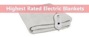 The Best Electric Blankets 2019