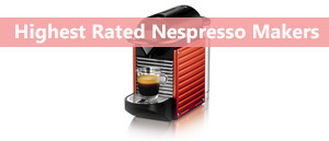 The Best Nespresso Machines 2016