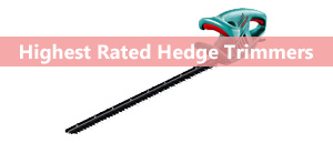 The Best Hedge Trimmers 2019